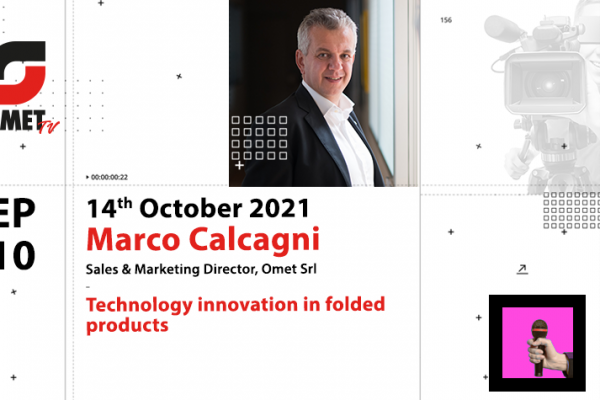 Technological innovation in folded products: Marco Calcagni interviewed by OMET TV